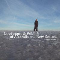 Landscapes & Wildlife of Australia and New Zealand