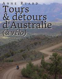 Tours et détours d'Australie à vélo