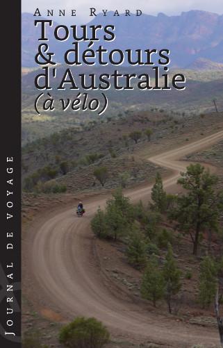 Tours et détours d'Australie à vélo — Journal de voyage en Australie en bicylette